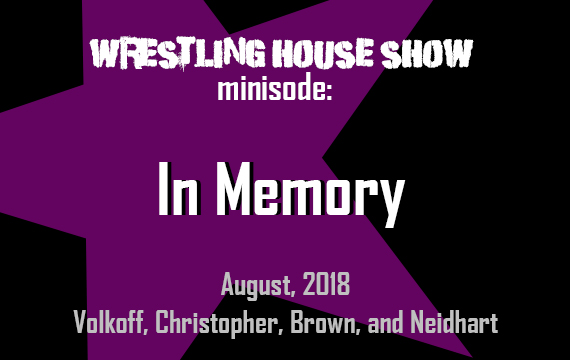 WHS mini – In Memory, August 2018