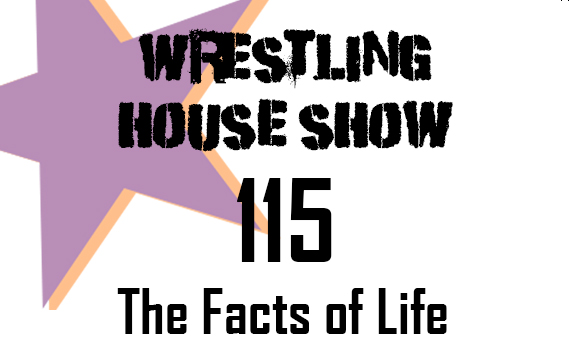 WHS #115 – The Facts of Life