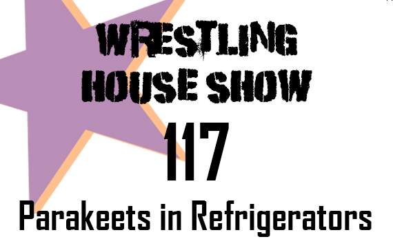 WHS #117 – Parakeets in Refrigerators