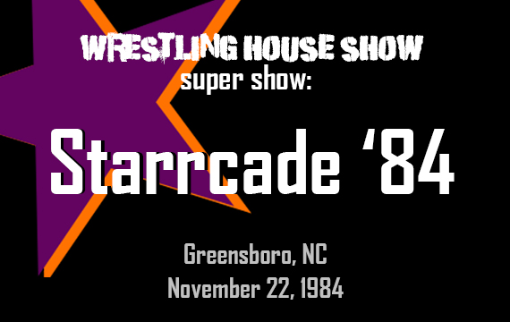 WHS Super Show – Starrcade '84