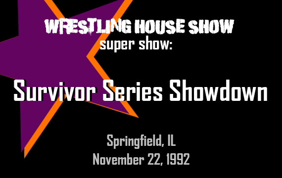 Survivor Series Showdown 1992 – WHS Super Show