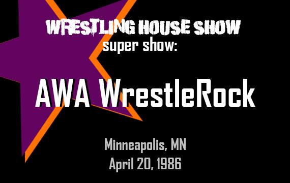 AWA WrestleRock 1986 – WHS Super Show
