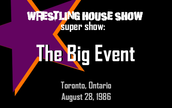 The Big Event (August 28, 1986) – WHS Super Show