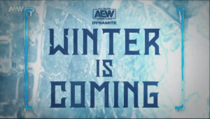 AEW Dynamite Winter is Coming Title Screen