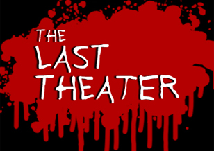 The Last Theater