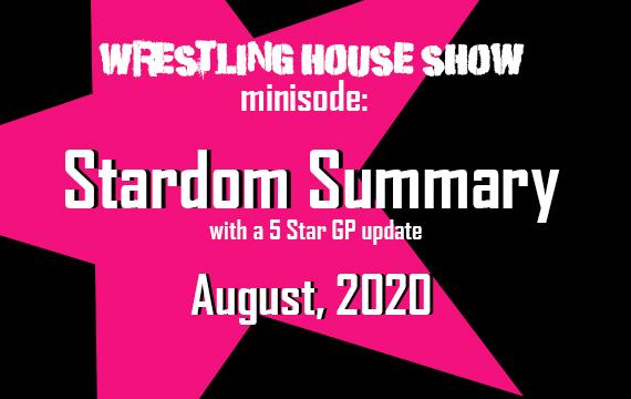 Stardom Summary: August 2020 – WHS mini