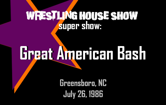 Great American Bash (July 26, 1986) – WHS Super Show
